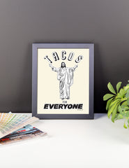 Tacos For Everyone Framed Print
