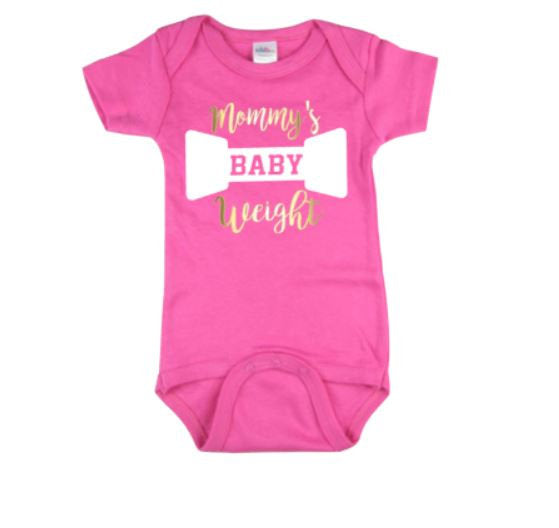 Mommy's Baby Weight Bodysuit - customgiftstore.com