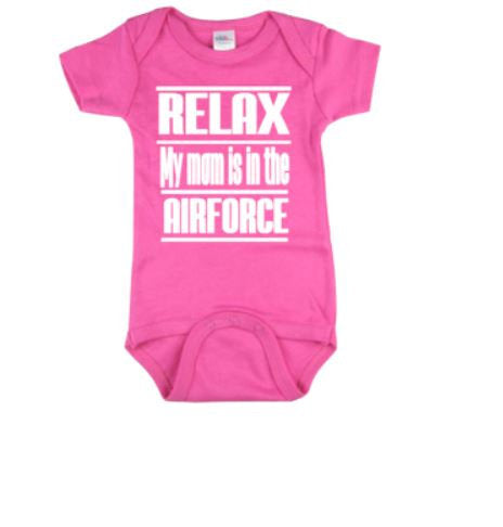 Relax My Mom Is In The Airforce Baby Bodysuit | Baby Bodysuits | Baby One Piece | Bodysuit | Airforce Bodysuit | Baby Clothing | Babies