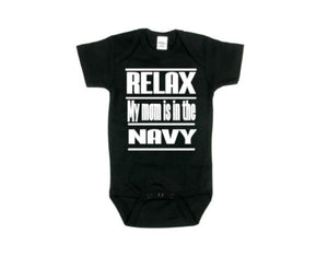 Relax My Mom Is In The Navy Baby Bodysuit - customgiftstore.com