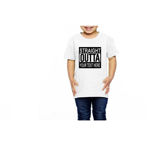 Straight Outta Your Text Here Toddler Shirt - customgiftstore.com