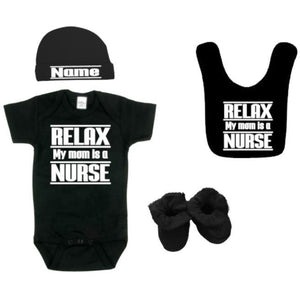 Relax my mom is a Nurse Outfit - customgiftstore.com