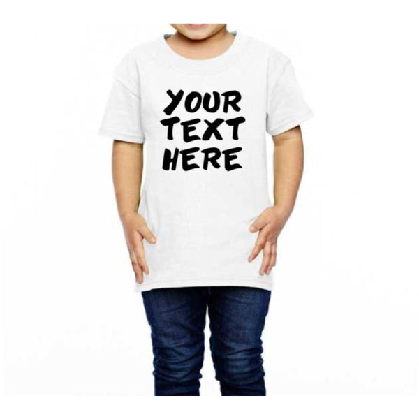 Your Text Here Toddler Shirt - customgiftstore.com