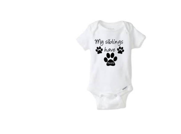 My Siblings Have Paws Bodysuit - customgiftstore.com