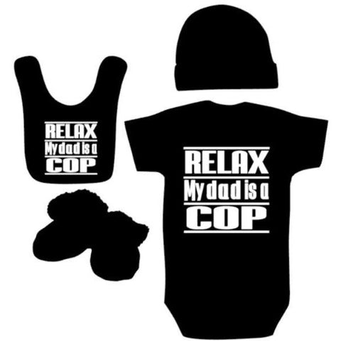 Relax My Dad Is A Cop Baby Outfit | Baby Bodysuit | Baby Hat | Baby Booties | Baby Bib | Baby Clothing Sets | Relax My Dad A Cop Bodysuit