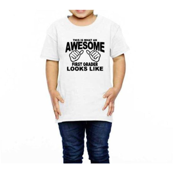 This Is What An Awesome First Grader Looks Like Toddler Shirt - customgiftstore.com
