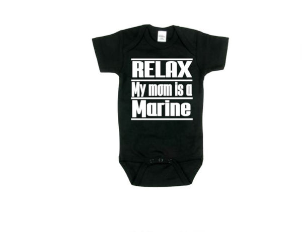 Relax My Mom Is A Marine Baby Bodysuit - customgiftstore.com