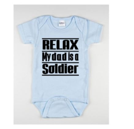 Relax My Dad Is A Soldier Baby Bodysuit - customgiftstore.com