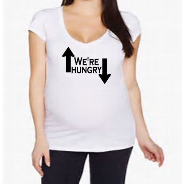 We're Hungry Maternity shirt - customgiftstore.com