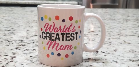 World's Greatest Mom | Gift for Mom | World's Greatest Mom Coffee Cup | Gift For Mom | Coffee Cup | Coffee Mug | Greatest Mom | Mom Gift