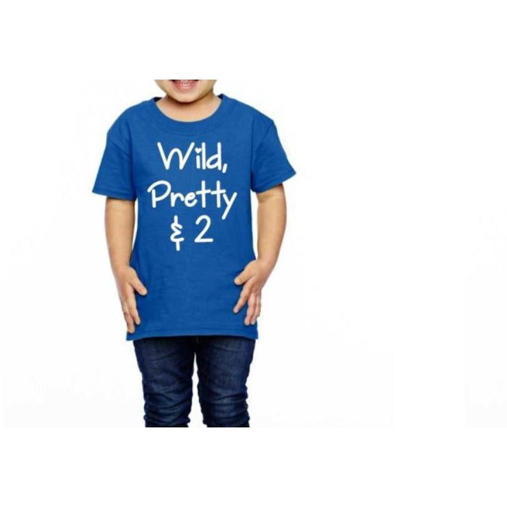 Wild Pretty & 2 Shirt - customgiftstore.com