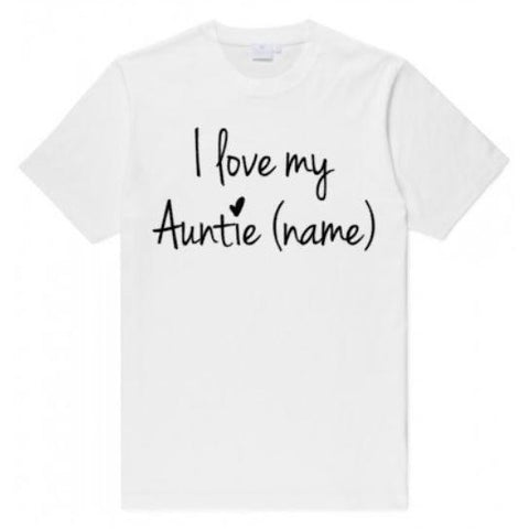 I Love My Auntie Name Toddler Shirt - customgiftstore.com