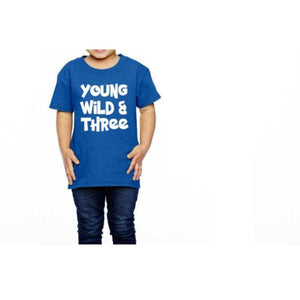 Young Wild & Three - customgiftstore.com