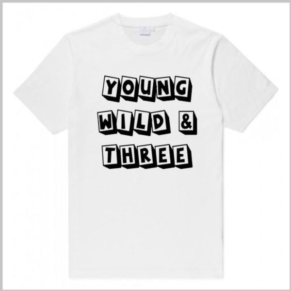Young Wild And 3 - customgiftstore.com