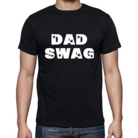 Dad Swag Shirt - customgiftstore.com