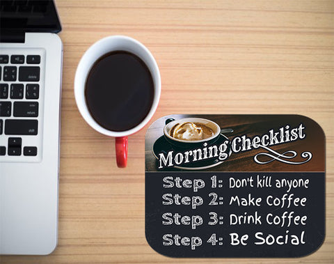Morning Checklist Moust pad - customgiftstore.com