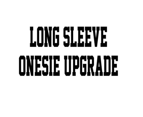 Upgrade To A Long Sleeve Bodysuit - customgiftstore.com