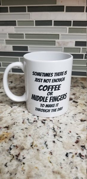 Sometimes there is just not enough coffee or middle finger to make it through the day - customgiftstore.com