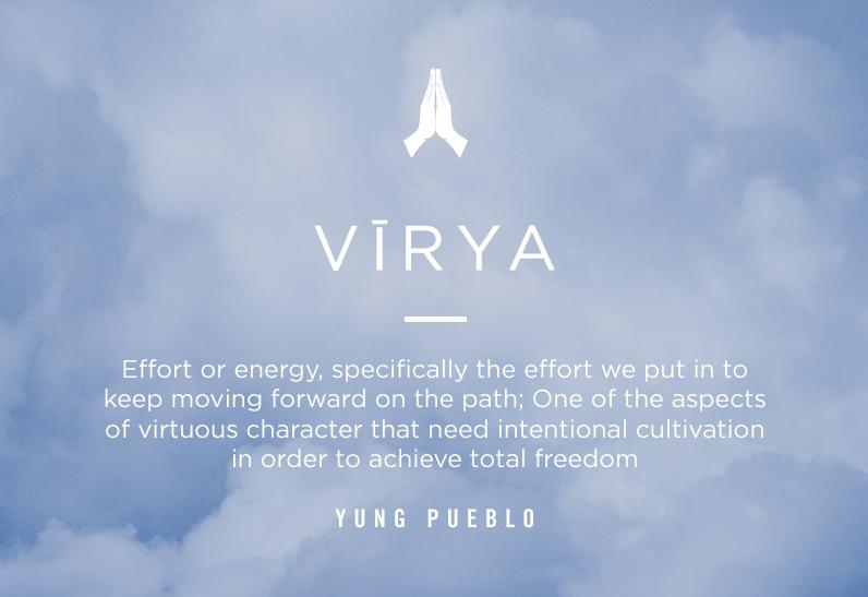 Raise Your Vibration: Virya with @yung_pueblo