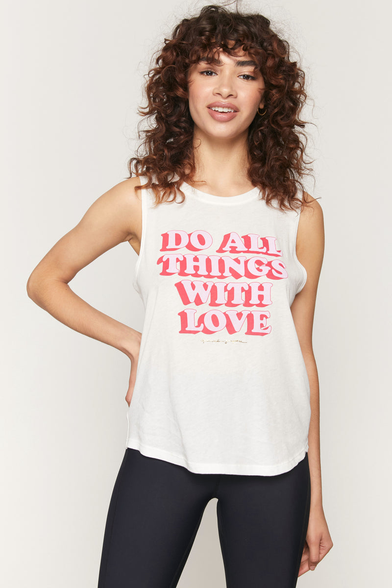Do All Things With Love Muscle Tank