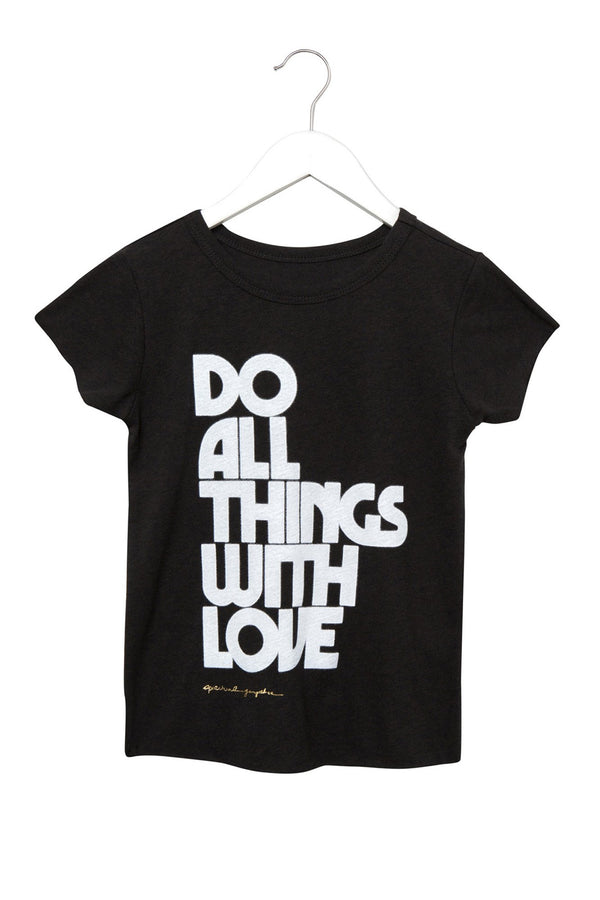 DO ALL THINGS WITH LOVE KIDS TEE BLACK - Spiritual Gangster