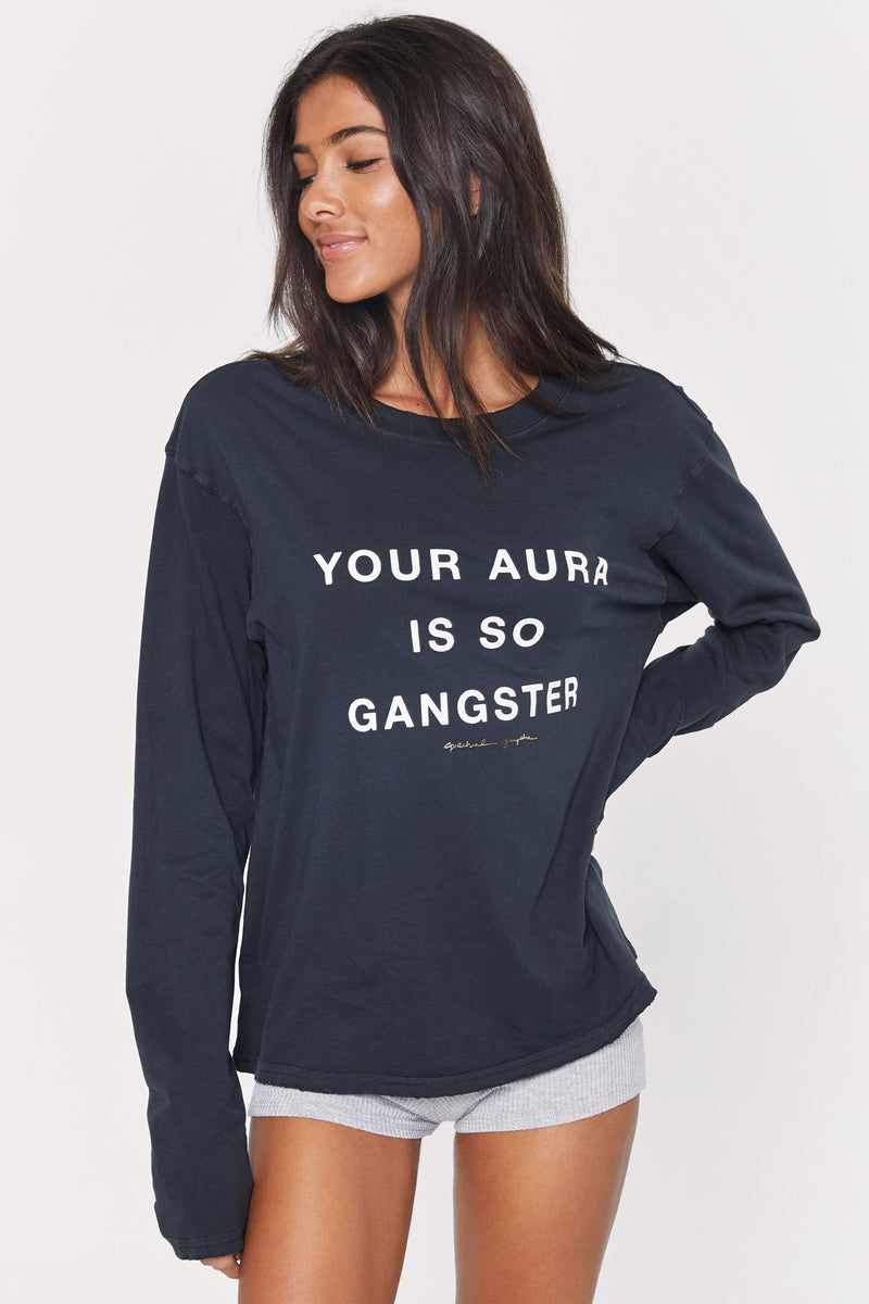 Your Aura Is So Gangster Long Sleeve Tee