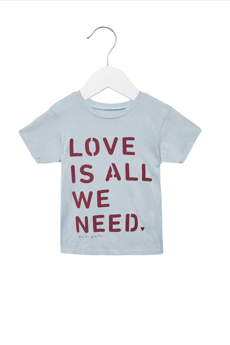 Love Is All We Need Kids Tee