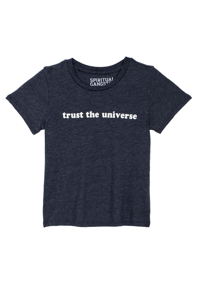 TRUST THE UNIVERSE KIDS TEE