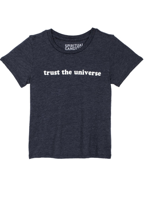 Trust the Universe Tee (2T-6) - Spiritual Gangster