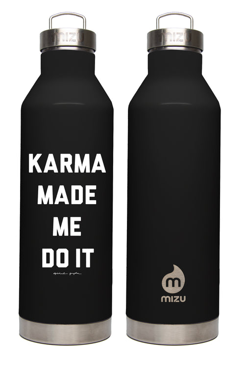 Karma Made Me Do It Water Bottle - Spiritual Gangster