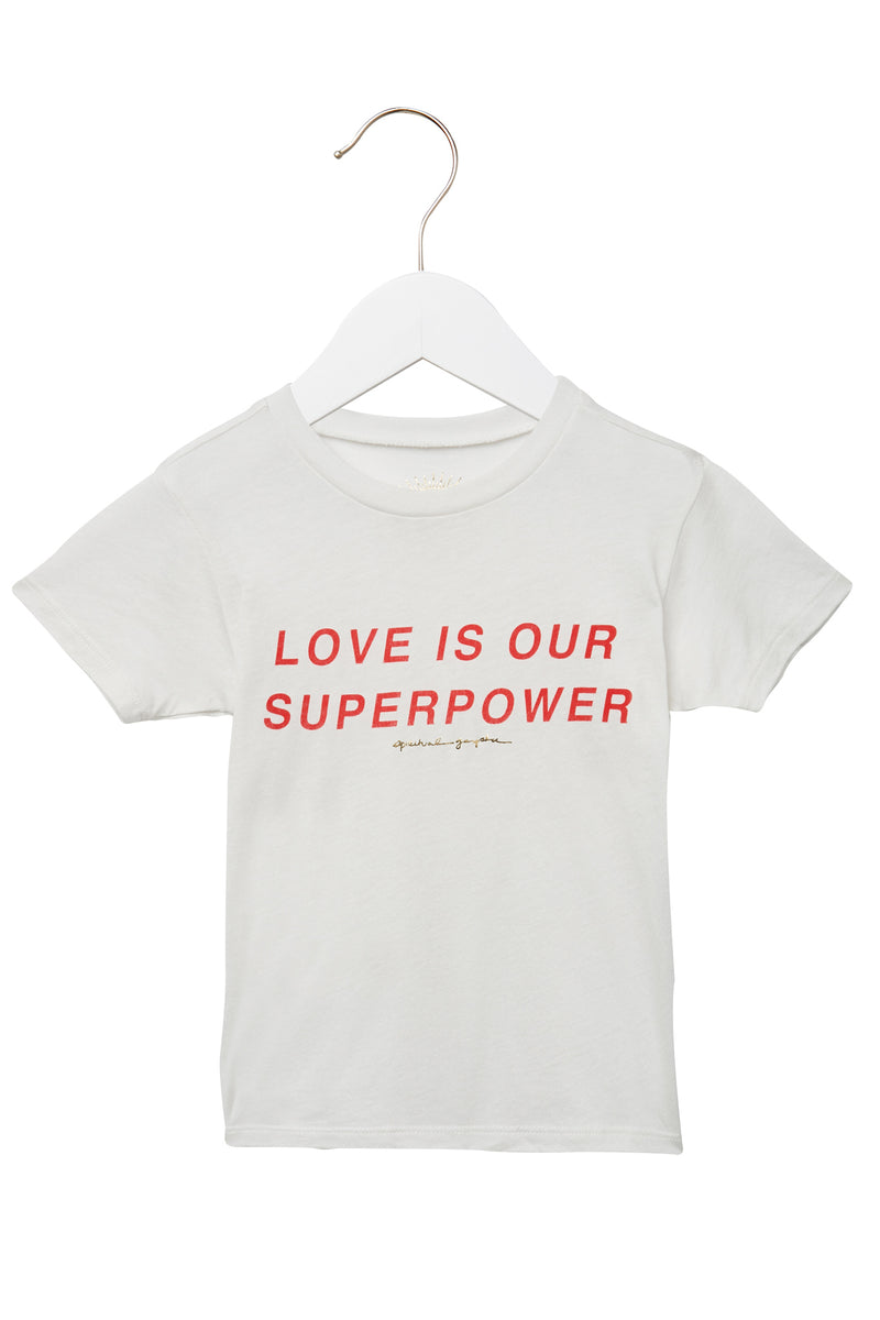 LOVE IS OUR SUPERPOWER KIDS TEE