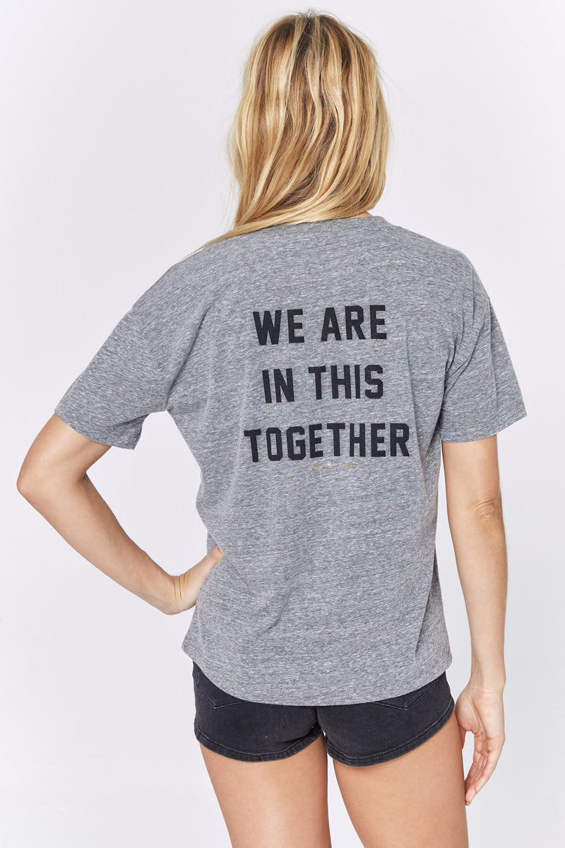 WE ARE IN THIS TOGETHER V NECK TEE