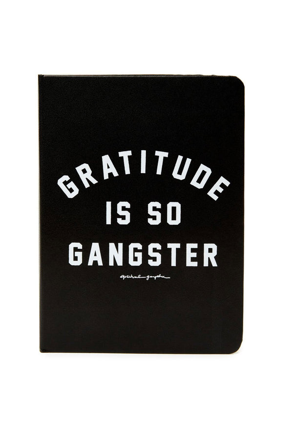 GRATITUDE IS SO GANGSTER JOURNAL - Spiritual Gangster
