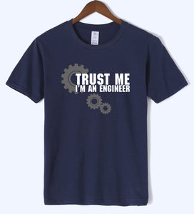Trust Me I Am An Engineer Letter Print Science T Shirts 2018 Summer Arrival Men Tshirt High Quality Cotton Short Sleeve T-Shirts