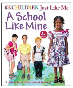 Children Just Like Me: School Like Mine