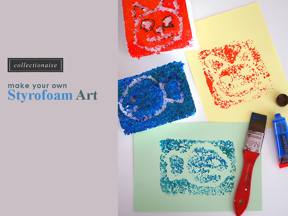 Make Your Own Styrofoam Art