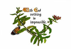 BN-121  With God nothing is impossible.