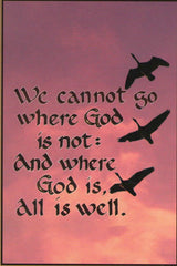 BN-708 We cannot go where God is not: