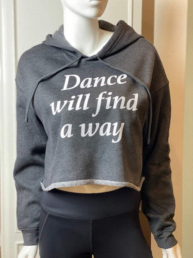 BunThreads Dance will find a way  crop hoodie BunThreads hoodie