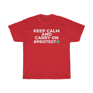 Unisex Heavy Cotton Tee Keep Calm protest