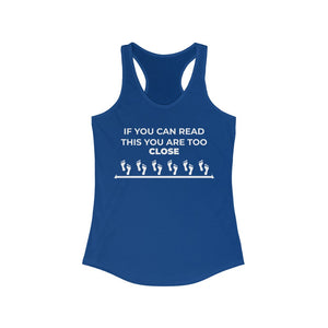Women's Ideal Racerback Tank If you can read this
