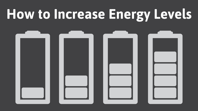 How to Increase Energy Levels