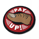 'Pay Up' Patch - Lil Bullies   - 3
