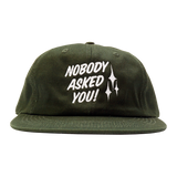 'Nobody Asked You' StrapBack Hat (Green)