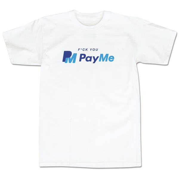 'PayMe' T-Shirt (White)