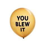 'You Blew It' Balloon (5-Pack)