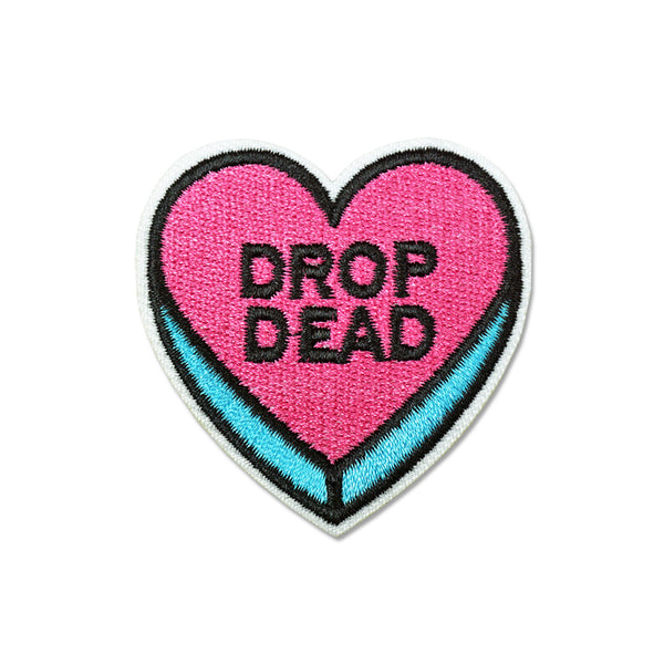 'Drop Dead' Embroidered (Patch)