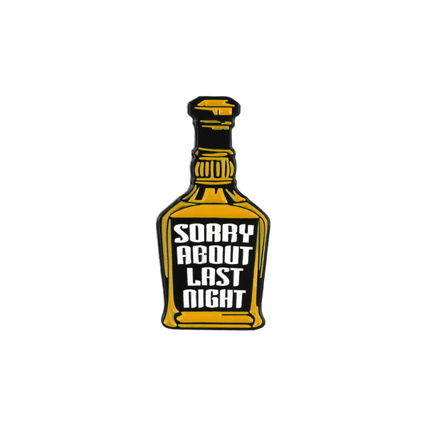 'Sorry About Last Night' Lapel (Pin)