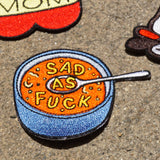 'Sad Soup' Embroidered (Patch)