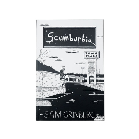 'Scumburbia Volume 1' By Sam Grinberg (Zine)
